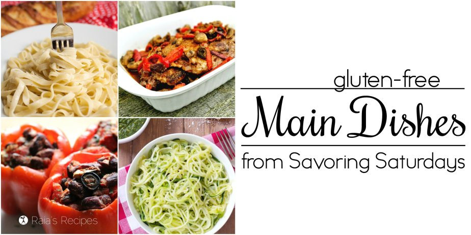 Gluten-Free Menu Ideas | Savoring Saturdays | RaiasRecipes.com