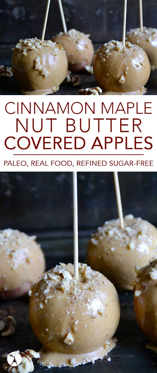 All the flavors of fall converge in these easy, real food Cinnamon Maple Nut Butter Covered Apples.