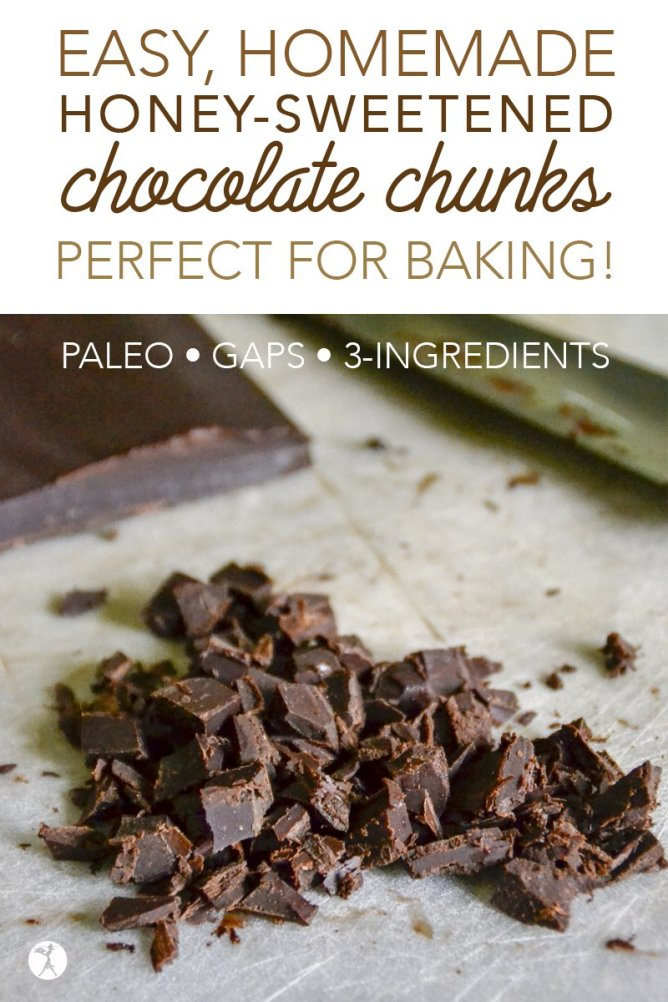 These easy, dairy-free homemade honey-sweetened chocolate chunks are just what you need to replace conventional chocolate chips! Paleo and GAPS diet friendly!