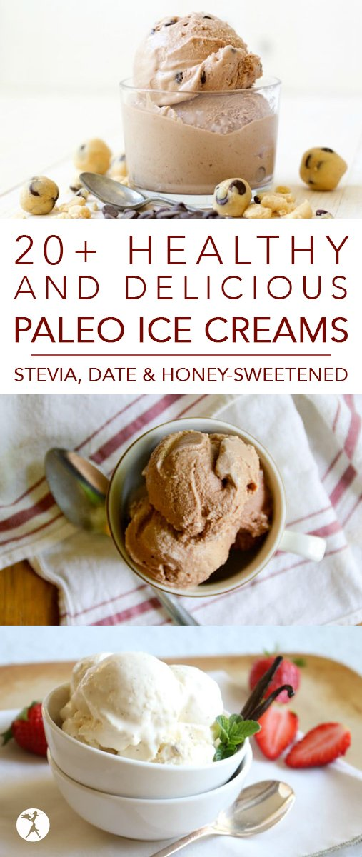 Where are my ice cream lovers at? Drop whatever you're doing and check out these amazingly healthy and delicious paleo ice creams!  #paleo #dairyfree #refinedsugarfree #stevia #dates #honey #icecream #homemade #realfood #summer #healthy