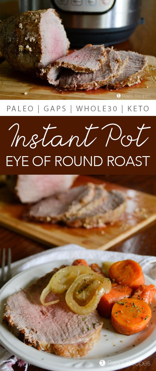 This easy Instant Pot Eye of Round Roast is a great way to serve up a tasty meal with spending hours waiting on your roast.