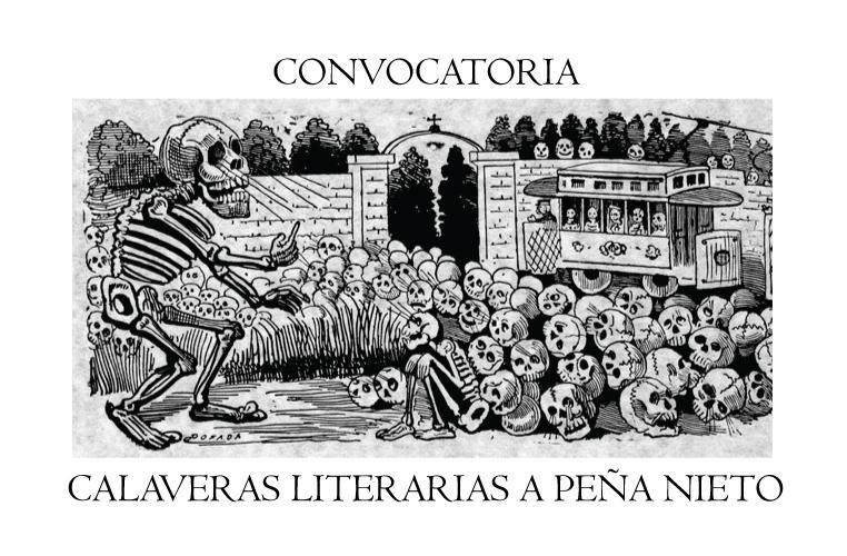 Convocatoria: Calaveras literarias a Peña Nieto