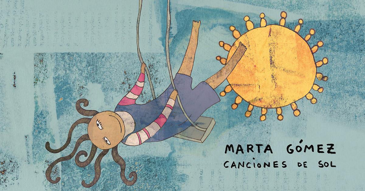 Concierto: Marta Gómez, Canciones de Sol y Canciones de Luna
