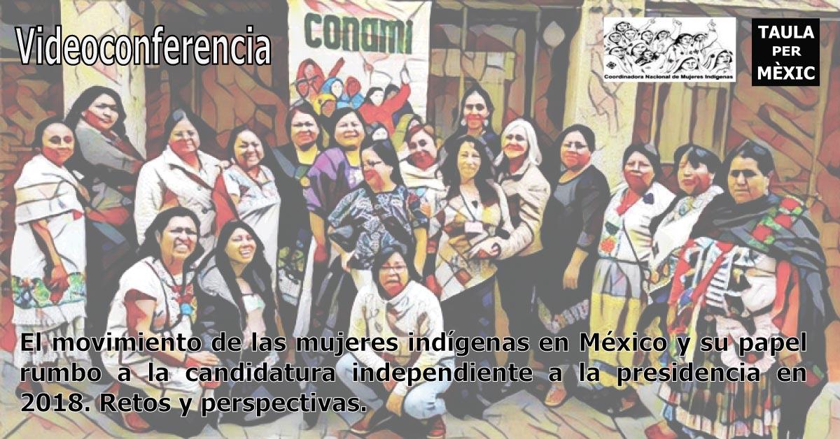 Videoconferencia: El movimiento de las mujeres indígenas en México