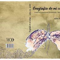 Presentación del libro: Geografía de mi cuerpo de Ana G. Aupi
