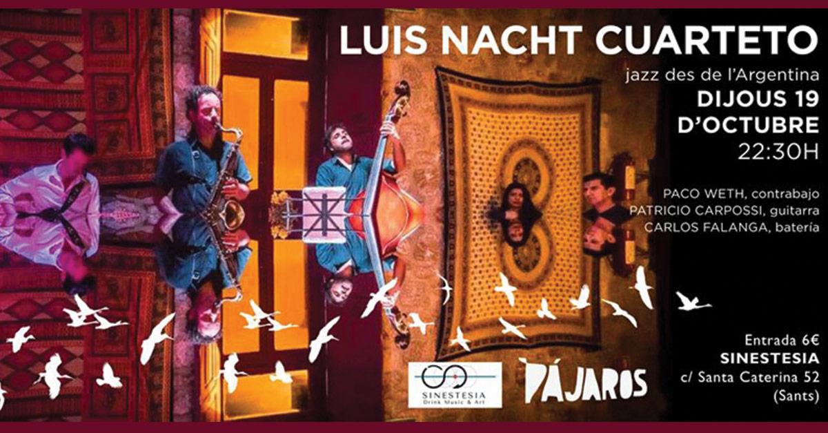 Concierto de Luis Nacht cuarteto