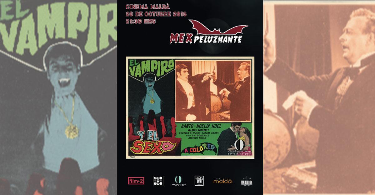 """Cine: MEXpeluznante presenta """"El vampiro y el sexo"""""""