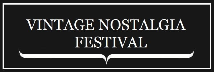 Vintage Nostalgia Festival