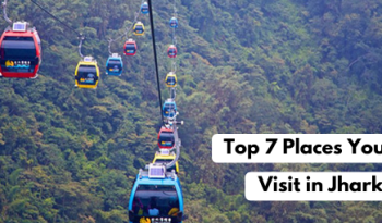 Top 7 Places You Must Visit in Jharkhand