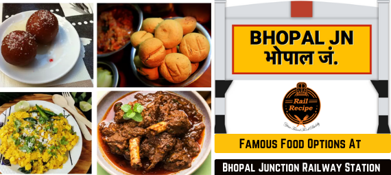 Famous Food Options At Bhopal Junction Railway Station