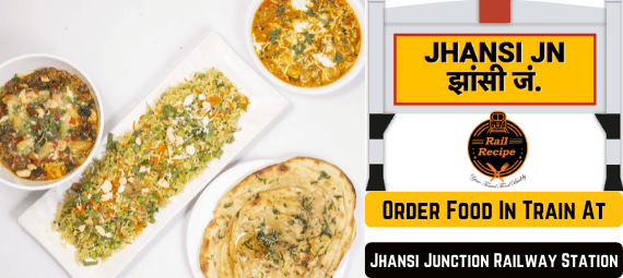 Order Food In Train At Jhansi Junction Railway Station