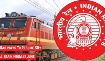 Indian Railways To Resume 50+ Special Train From 21 June
