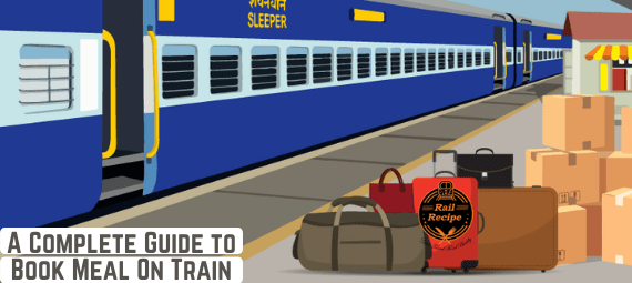 A Complete Guide to Book Meal On Train