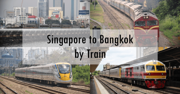 Singapore to Bangkok by Train