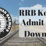 RRB Kolkata Admit Card Download