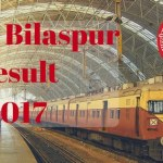 RRB Bilaspur Result 2017