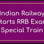Indian Railways to start Railway Group D Exam Special Train 2018