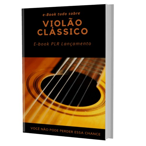 e-Book Violão Clássico Infoptoduto Plrs
