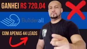 Afiliado Builderall 2020 (Com apenas 44 lead ganhei R$ 720,04)