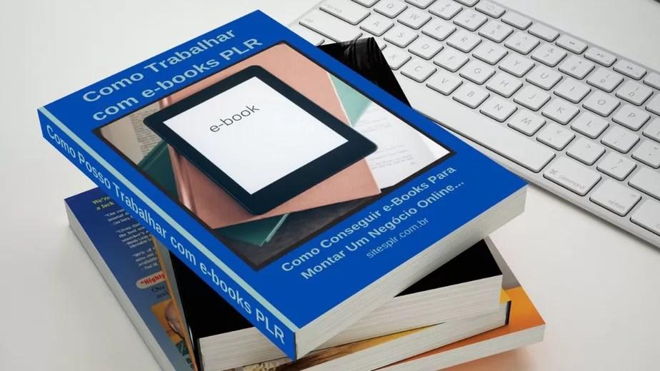 Como Posso Trabalhar com Ebooks PLR e Como Conseguir Ebooks