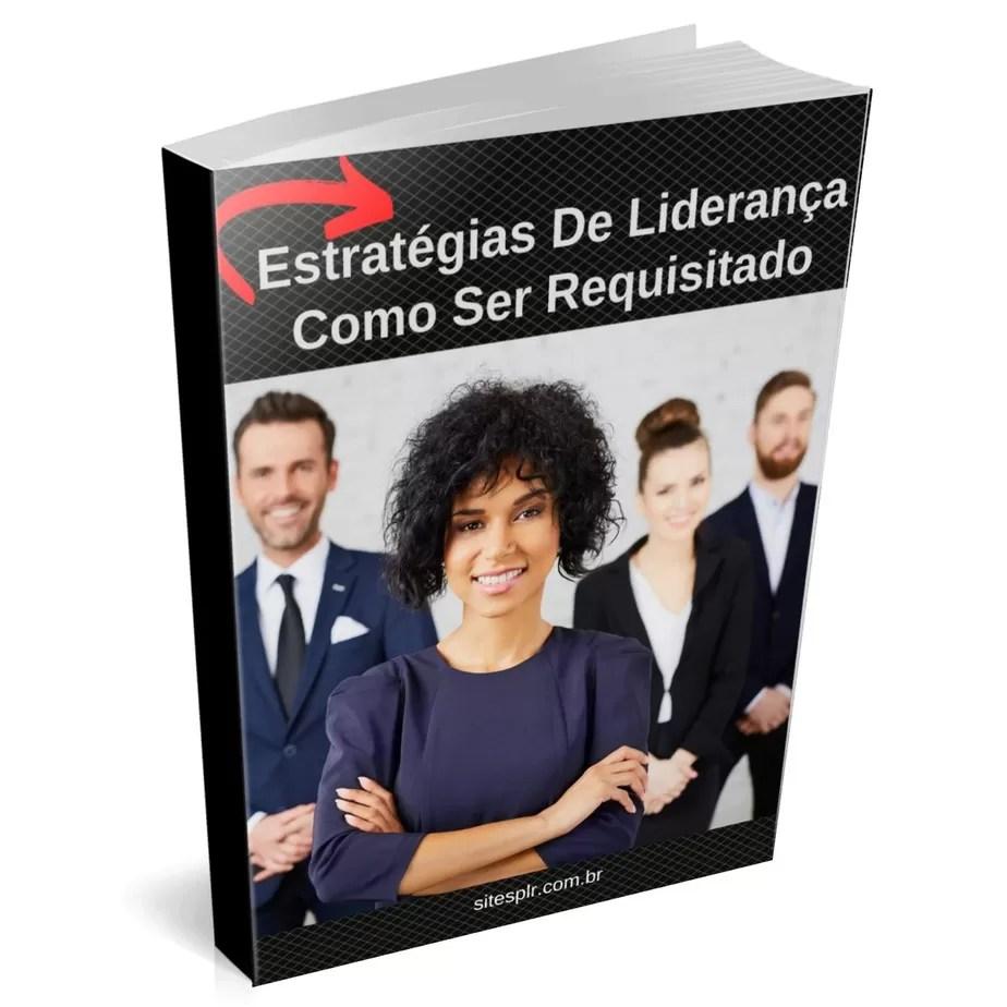 Estratégias de liderança como ser requisitado pelo mercado