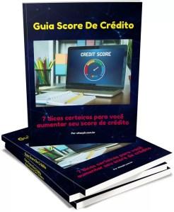 7 dicas certeiras para você aumentar seu score de crédito