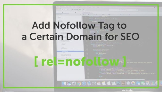 How to Add Nofollow Tag to a Certain Domain