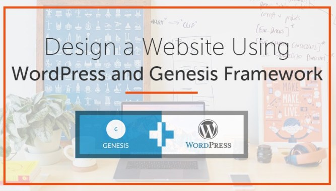 Website Using WordPress and Genesis Framework
