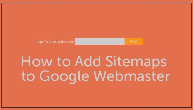 Add Sitemaps to Google Webmaster