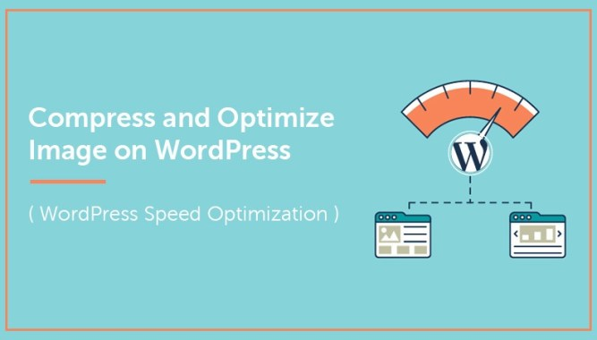 How to Compress and Optimize Image on WordPress