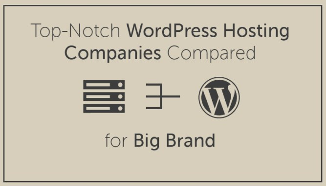 Top-Notch WordPress Hosting Companies