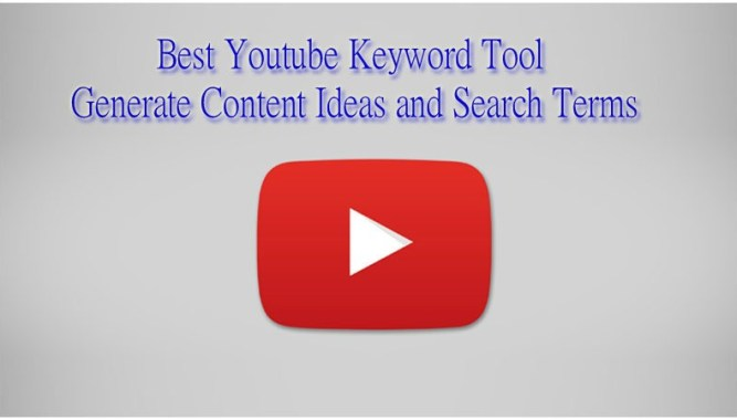 Best Youtube Keyword Tool- Generate Content Ideas and Search Terms