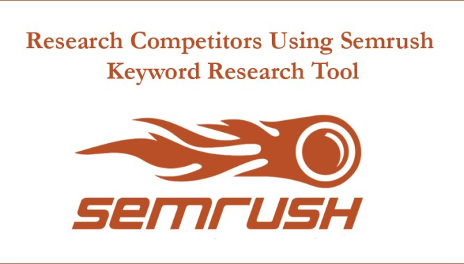 Research Competitors Using Semrush Keyword Research Tool (2)