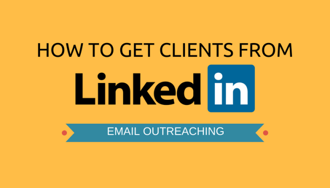 How to Get Clients from Linkedin for Freelance Projects