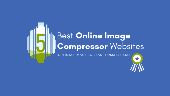 5 Best Online Image Compressor Websites