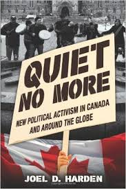 Quiet No More: New Political Activism in Canada and Around the globe Book Cover