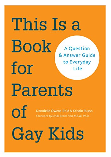 This is a Book for Parents of Gay Kids Book Cover