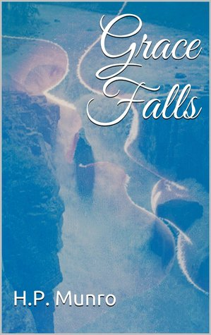 12. Grace Falls by H.P. Munro