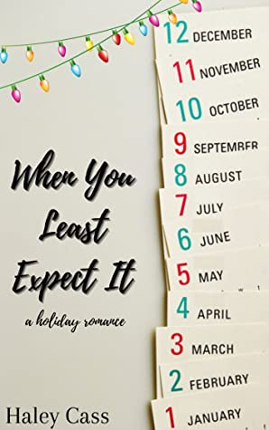 2. When You Least Expect It by Haley Cass