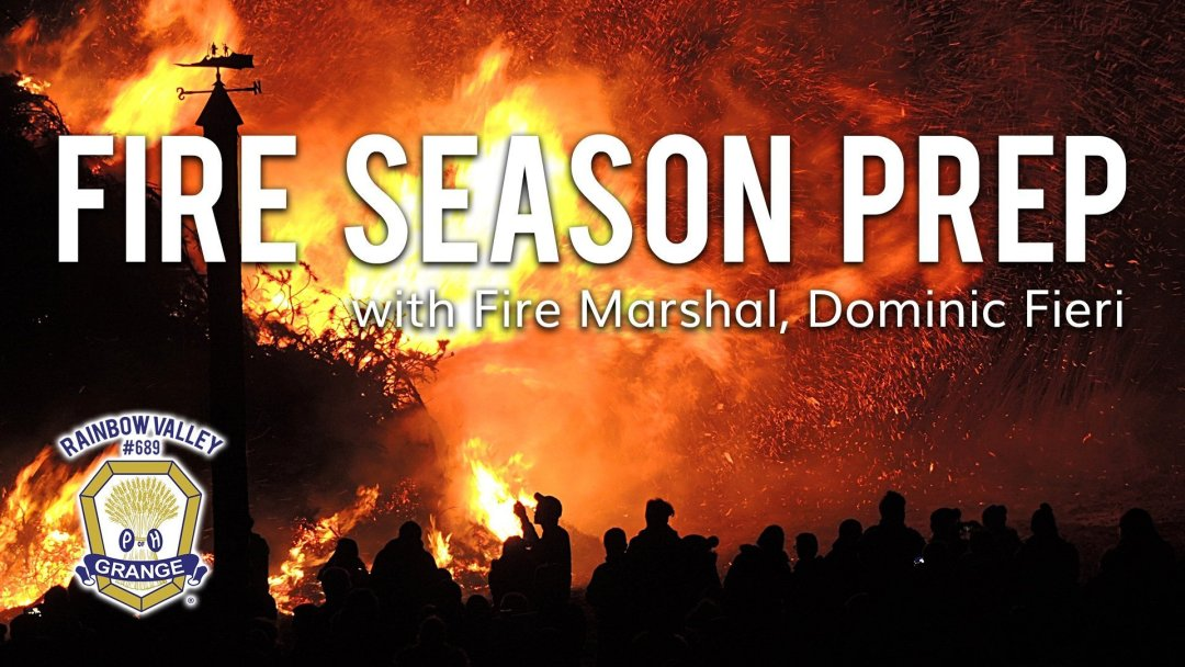 Fire Season Preparation with Q&A 2019