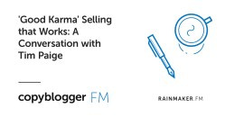 'Good Karma' Selling that Works: A Conversation with Tim Paige