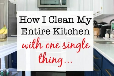 How I Clean My Entire Kitchen with One Single Thing How to Clean a Kitchen with One Thing   Kitchen Cleaning Hacks   Kitchen  Cleaning Tips