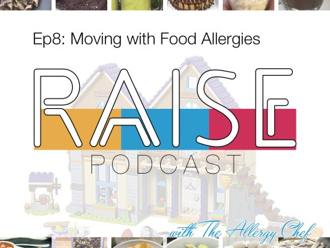 RAISE Podcast Cover: Moving with Food Allergies
