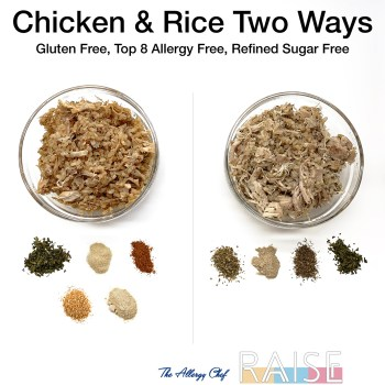 Chicken & Rice Two Ways by The Allergy Chef