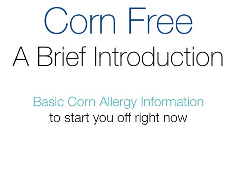 Getting Started with a Corn Allergy