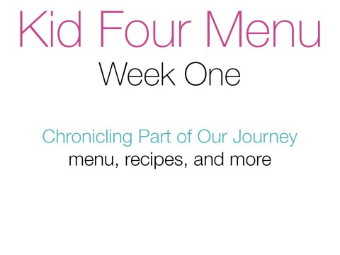 Kid Four Menu, Week 1