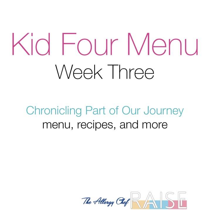 Kid Four Menu, Week 3