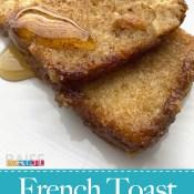 Gluten Free Egg Free French Toast