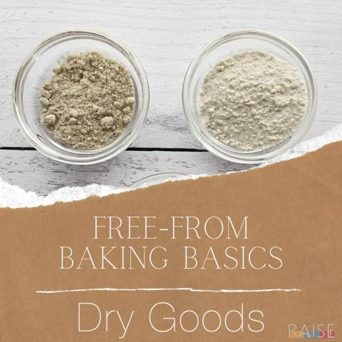 Free From Baking Basics: Dry Goods