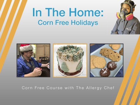 Corn Free Course with The Allergy Chef